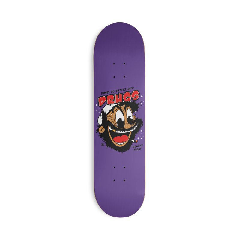 Drugs Accessories Skateboard by MAXIMOGRAFICO Ltd. Collection
