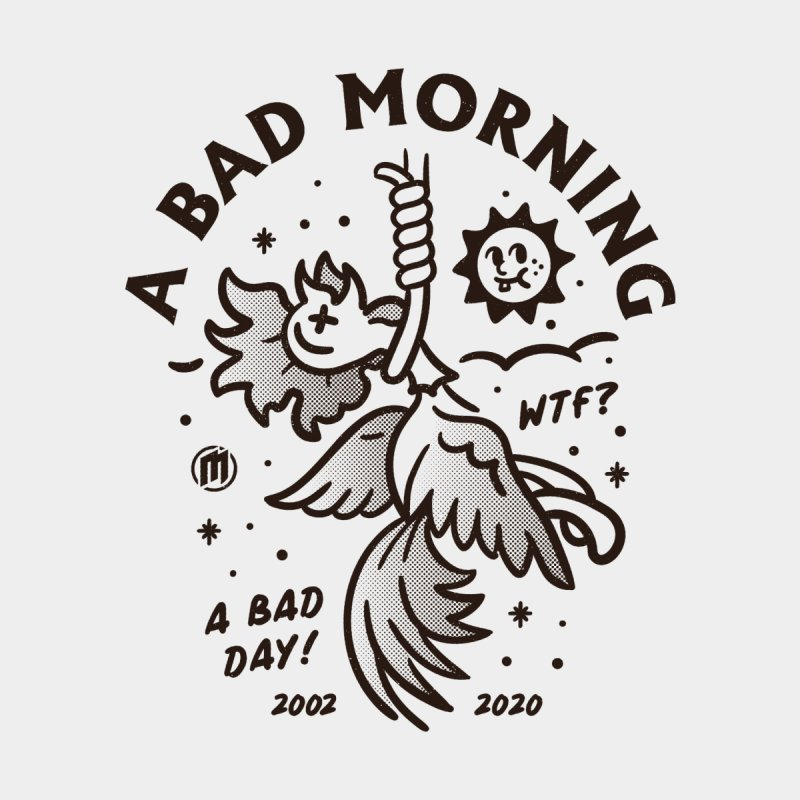 A Bad Morning Men's T-Shirt by MXM — ltd. collection