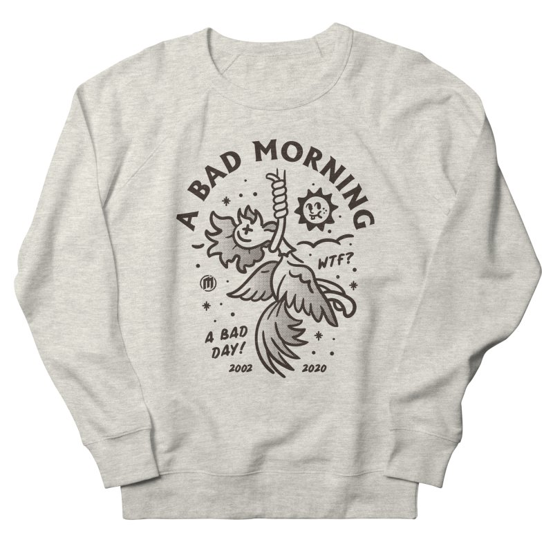 A Bad Morning Men's French Terry Sweatshirt by MXM — collection