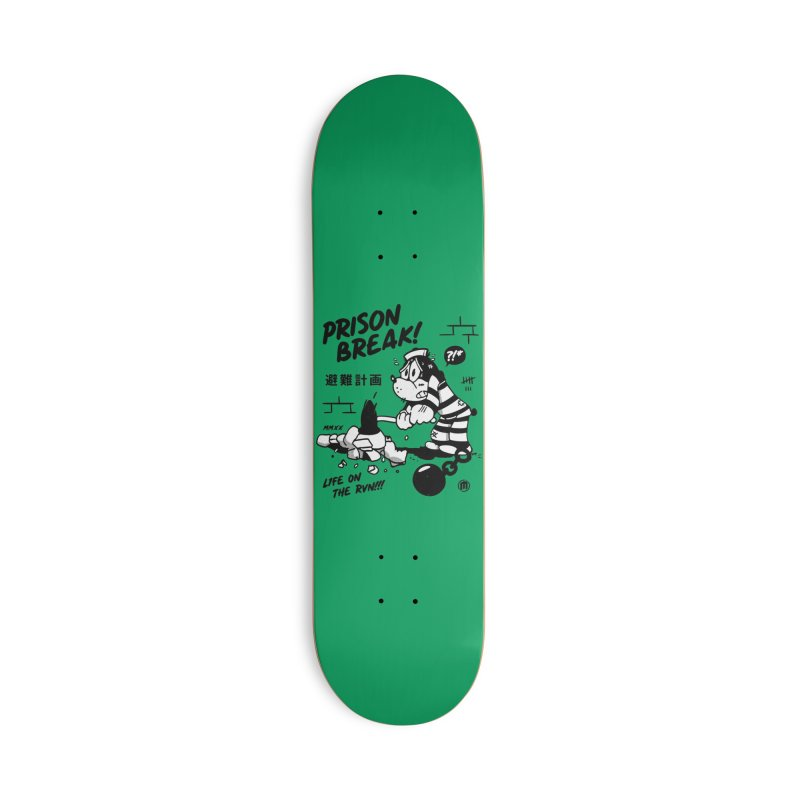 Prison Break Accessories Skateboard by MAXIMOGRAFICO Ltd. Collection