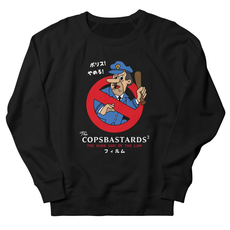 CopsBastards Women's French Terry Sweatshirt by MXM — ltd. collection