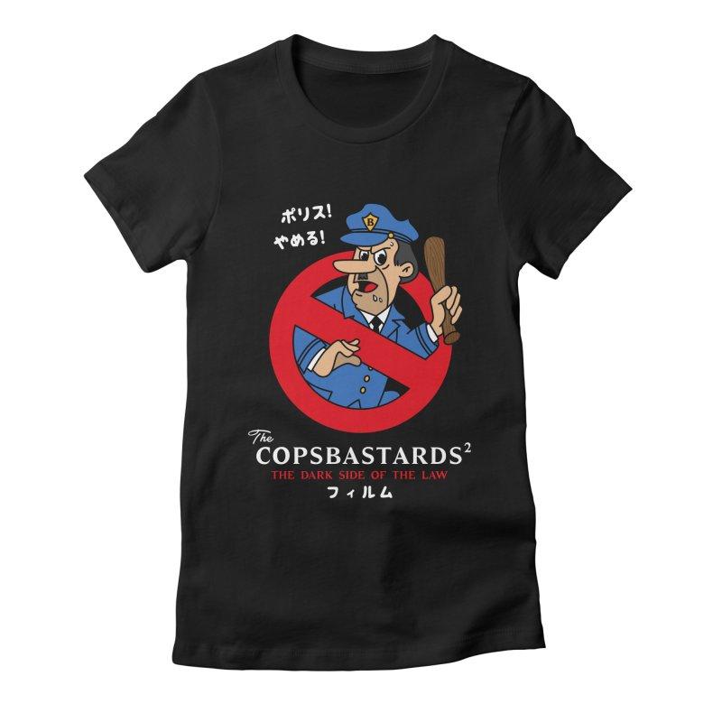 CopsBastards Women's T-Shirt by MXM — ltd. collection