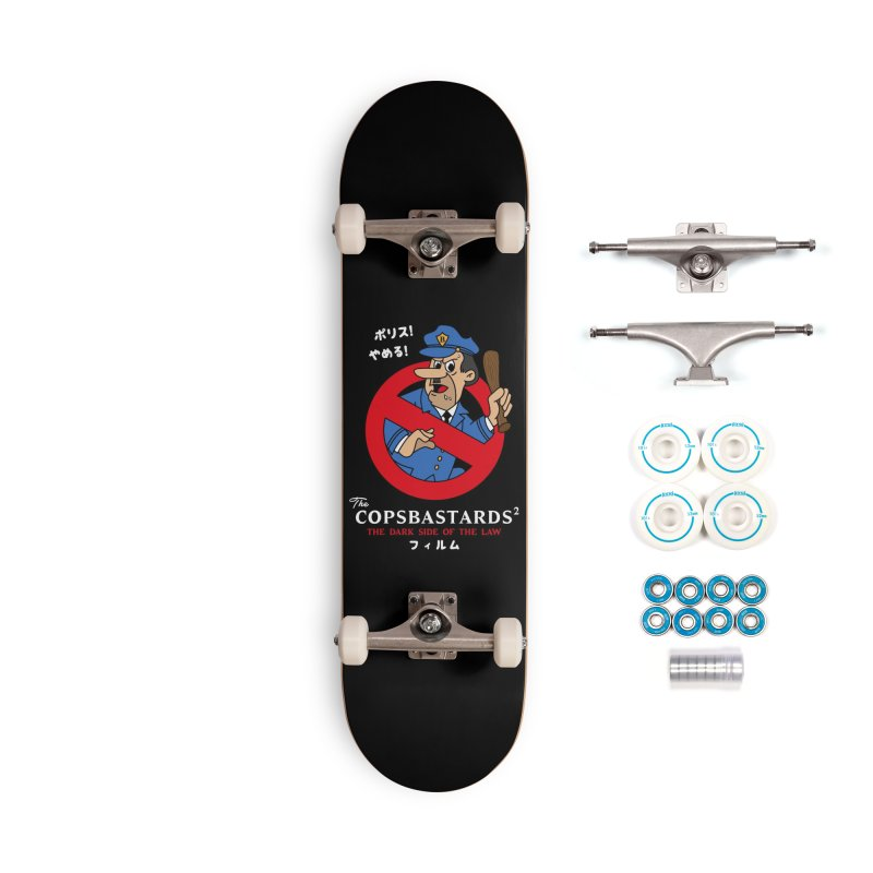 CopsBastards Accessories Skateboard by MXM — ltd. collection