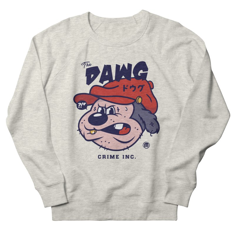 The Dawg Women's French Terry Sweatshirt by MXM — ltd. collection
