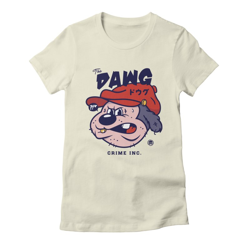The Dawg Women's Fitted T-Shirt by MXM — ltd. collection