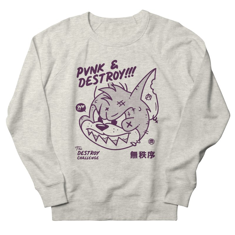 Punk & Destroy Women's French Terry Sweatshirt by MXM — ltd. collection