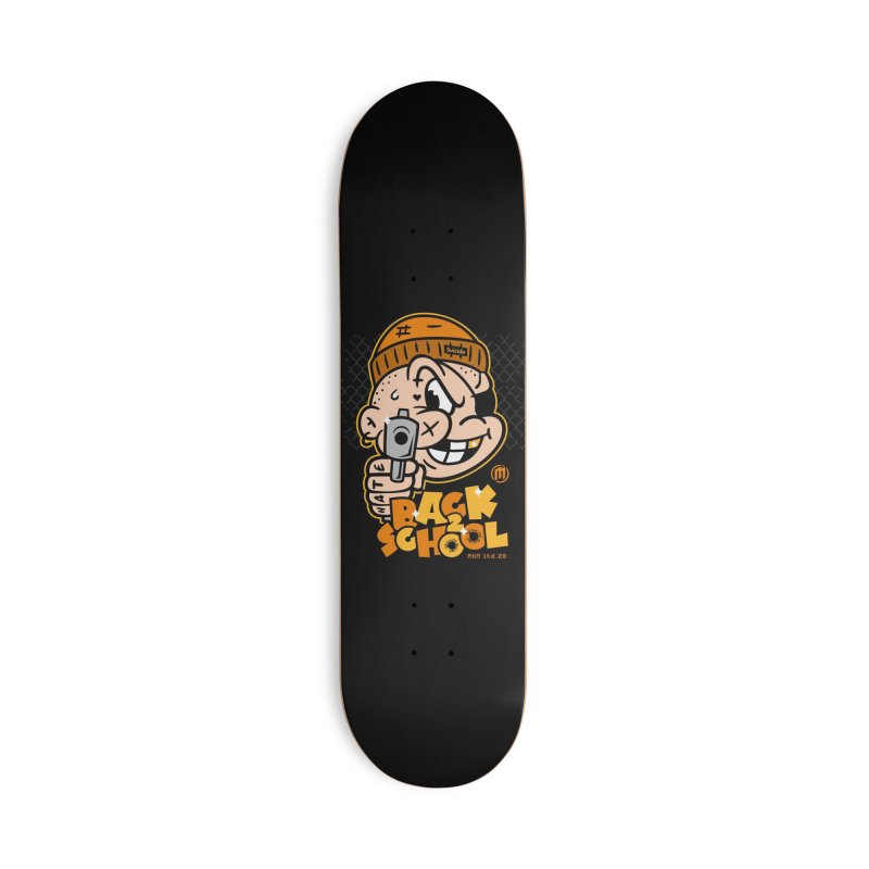 Back 2 School Accessories Deck Only Skateboard by MXM — ltd. collection