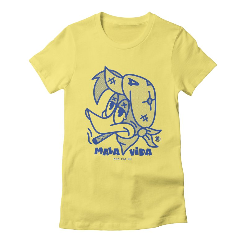 Mala Vida Women's T-Shirt by MAXIMOGRAFICO Ltd. Collection