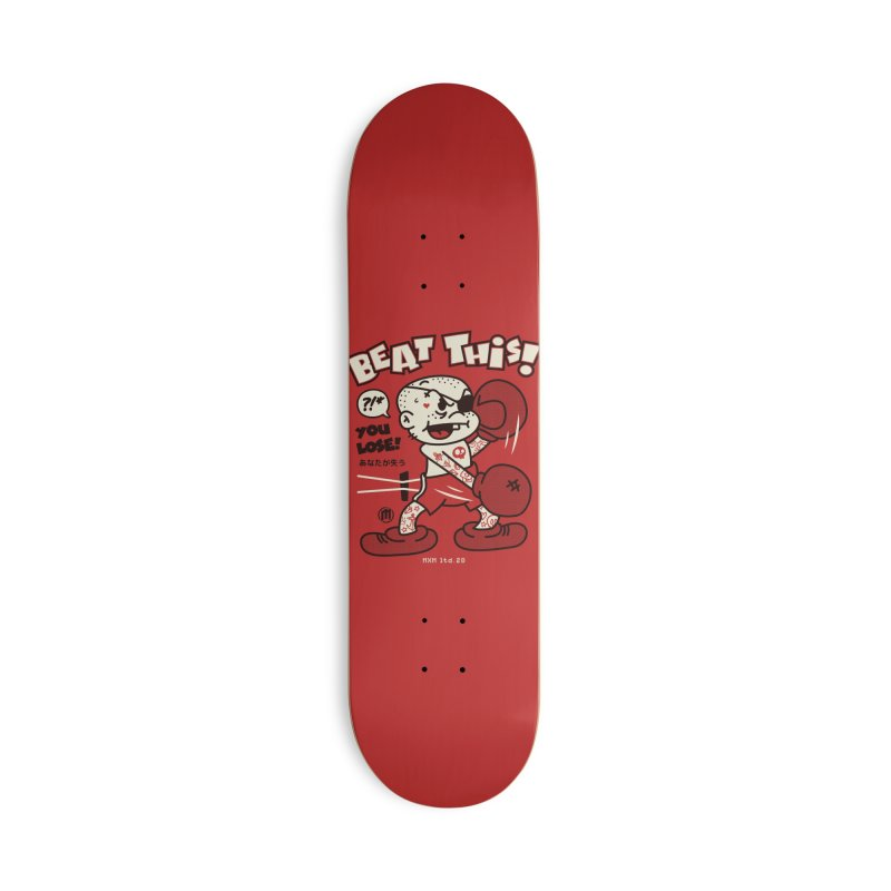 Beat This Accessories Deck Only Skateboard by MXM — ltd. collection