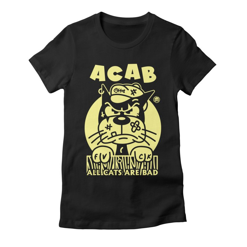 ACAB Women's T-Shirt by MXM — ltd. collection