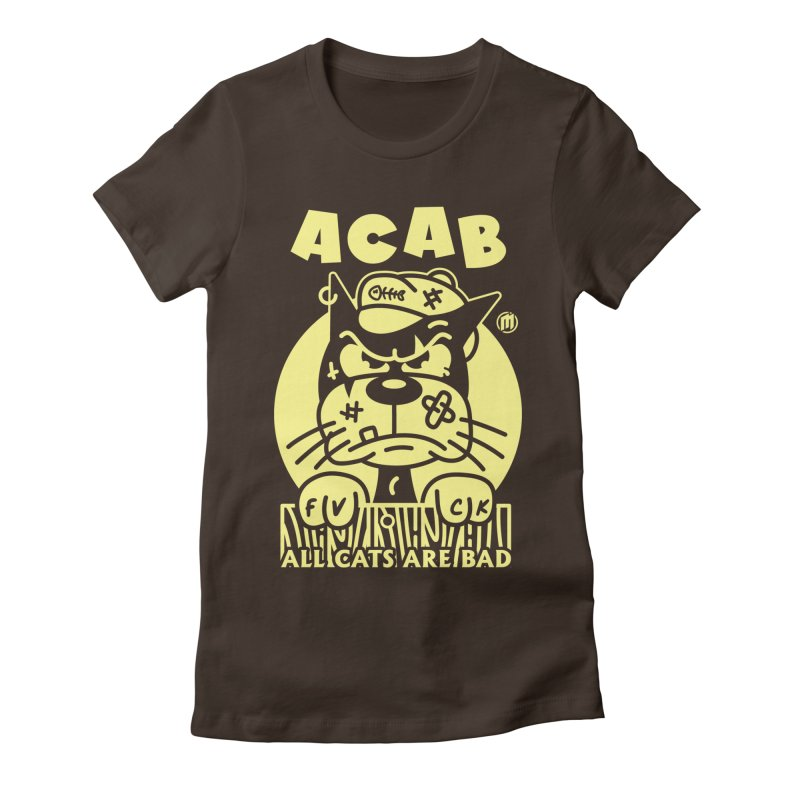 ACAB Women's T-Shirt by MAXIMOGRAFICO Ltd. Collection