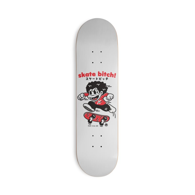 Skate Bitch! Accessories Deck Only Skateboard by MXM — ltd. collection