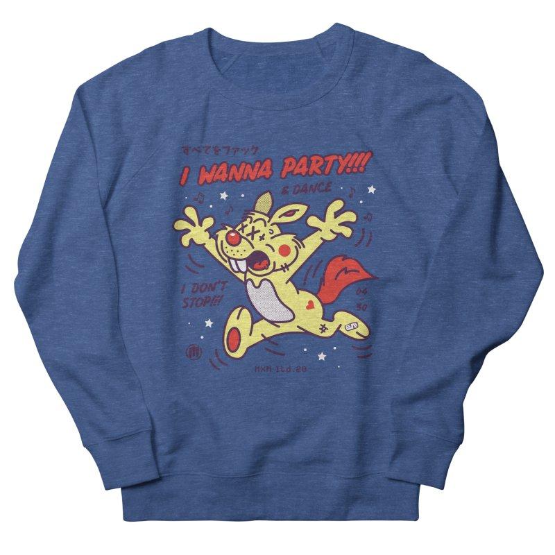 I wanna party Men's Sweatshirt by MXM — ltd. collection