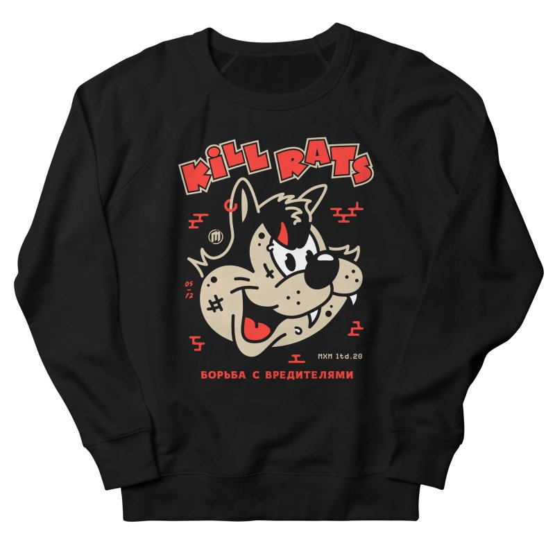Kill Rats Women's Sweatshirt by MXM — ltd. collection