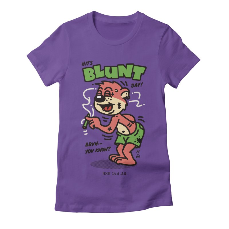 Blunt Women's T-Shirt by MAXIMOGRAFICO Ltd. Collection