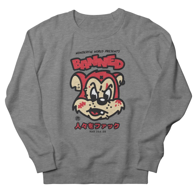 Banned Women's Sweatshirt by MAXIMOGRAFICO Ltd. Collection