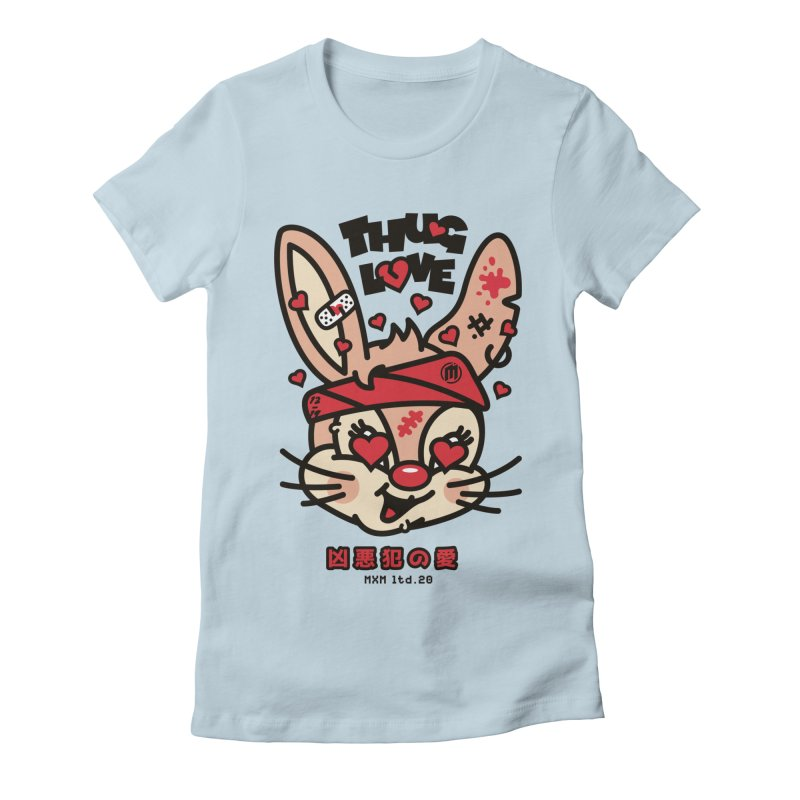 Thug Love Women's T-Shirt by MAXIMOGRAFICO Ltd. Collection