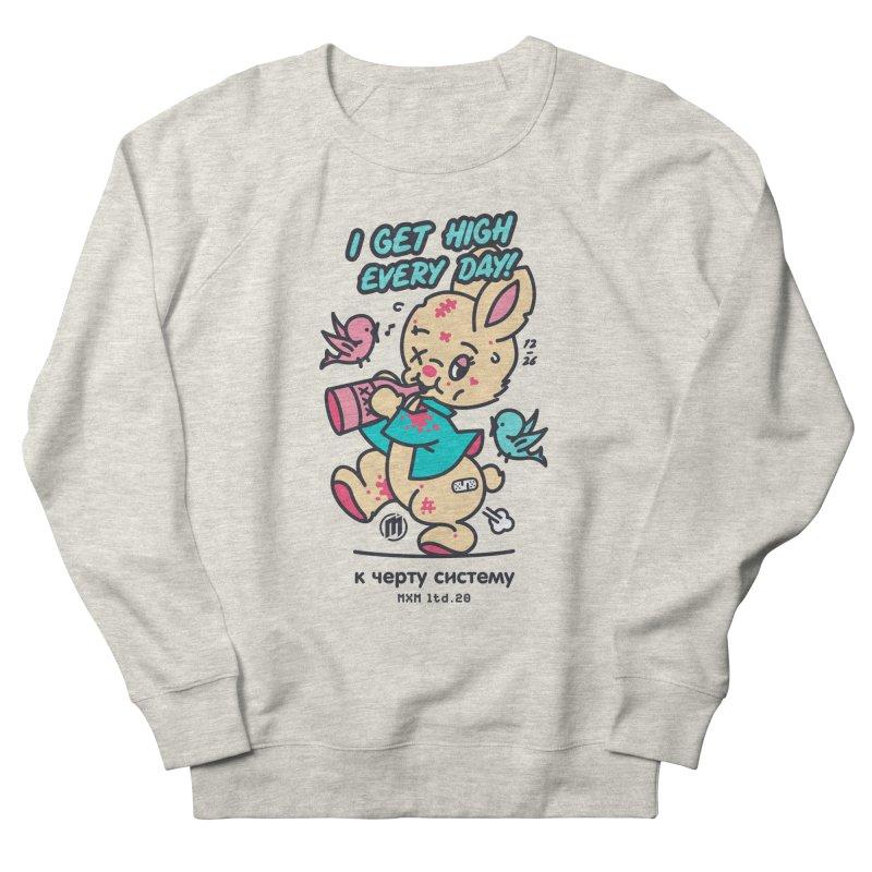 I get High Women's Sweatshirt by MAXIMOGRAFICO Ltd. Collection