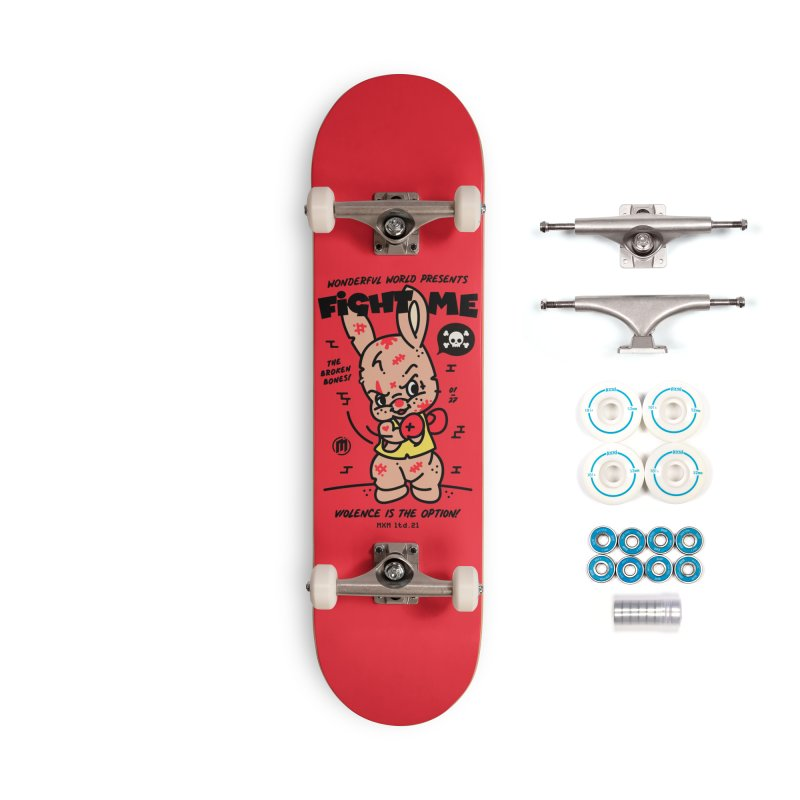 Fight me Skater's Skateboard by MAXIMOGRAFICO Ltd. Collection