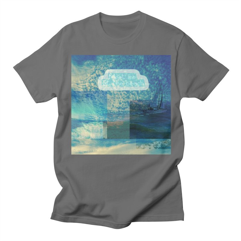 Meet Me At the Beach Men's T-Shirt by mayasdivinedesigns 's Artist Shop