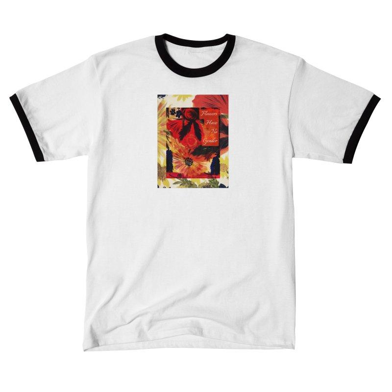 Flowers Have No Gender Women's T-Shirt by mayasdivinedesigns 's Artist Shop