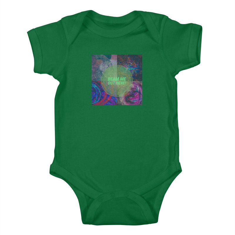 Beam Me Out Here! Kids Baby Bodysuit by mayasdivinedesigns 's Artist Shop
