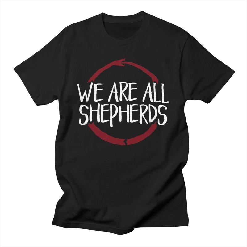 We Are All Shepherds - White Men's T-Shirt by mbarrettdesign's Artist Shop