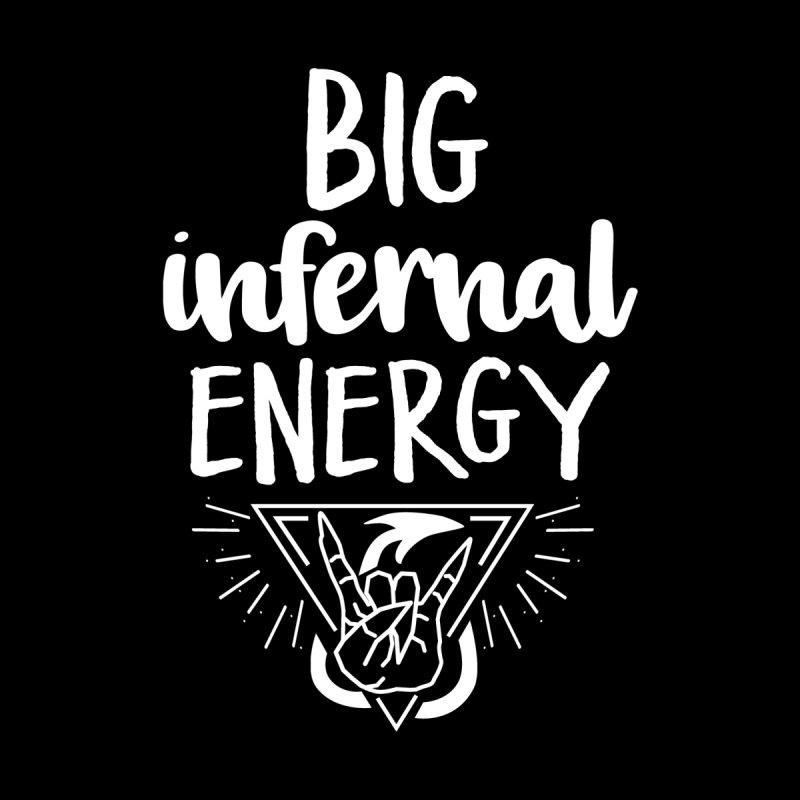 Big Infernal Energy - White Type Men's T-Shirt by mbarrettdesign's Artist Shop