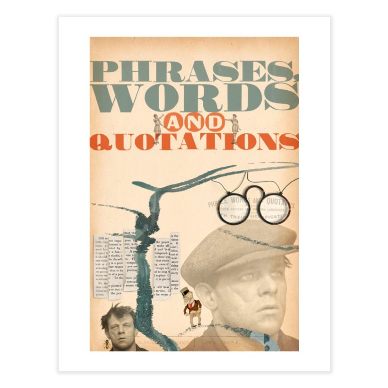 phrases, words and quotations Home Fine Art Print by mcardwell's Artist Shop