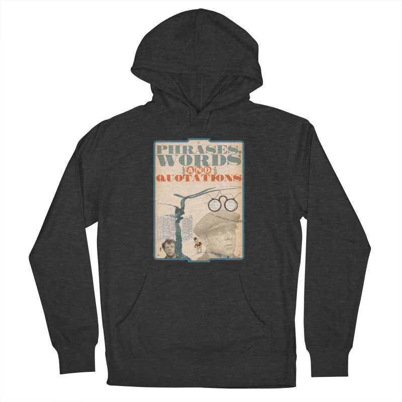 phrases words and quotations Women's Pullover Hoody by mcardwell's Artist Shop