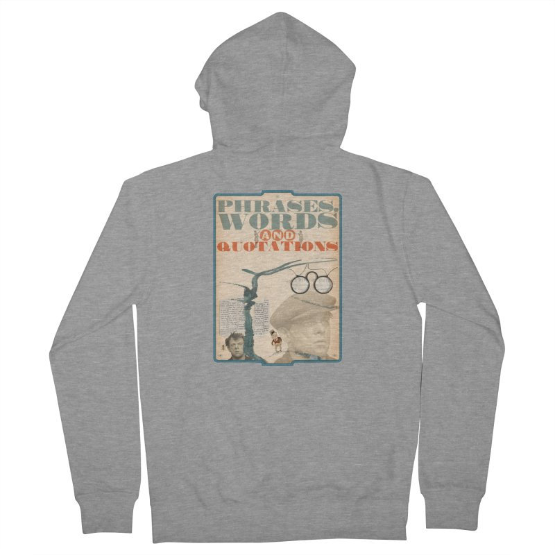 phrases words and quotations Women's Zip-Up Hoody by mcardwell's Artist Shop