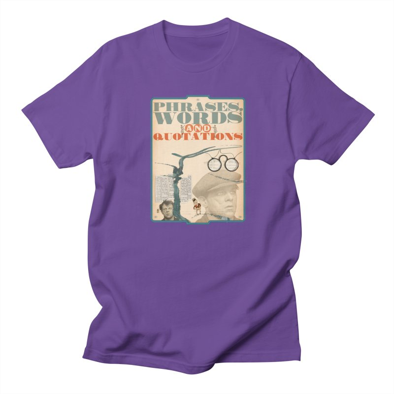 phrases words and quotations Men's T-shirt by mcardwell's Artist Shop