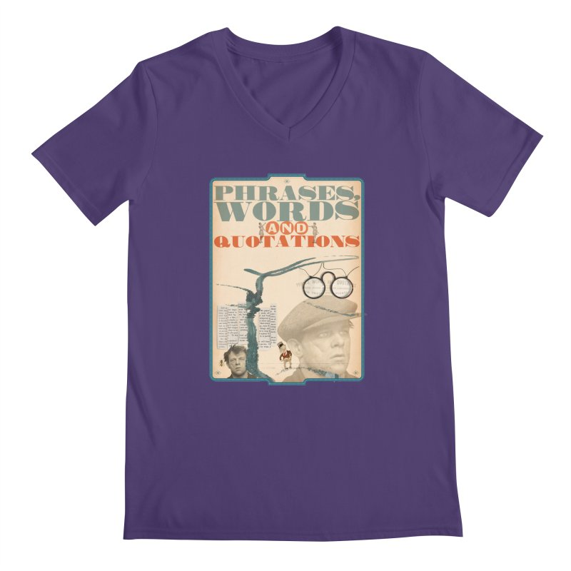 phrases words and quotations Men's V-Neck by mcardwell's Artist Shop