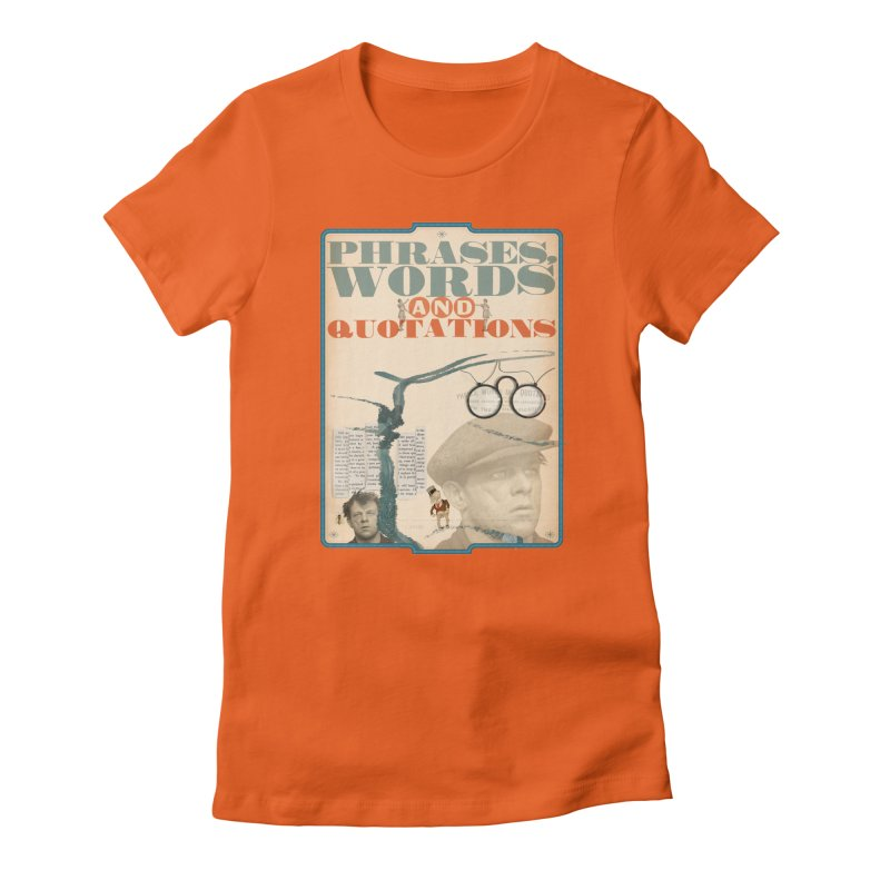 phrases words and quotations Women's Fitted T-Shirt by mcardwell's Artist Shop
