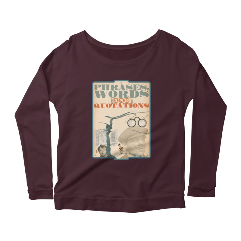 phrases words and quotations Women's Longsleeve Scoopneck  by mcardwell's Artist Shop