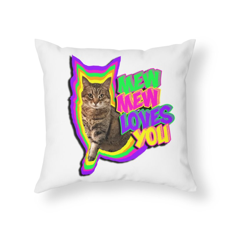 Mew Mew Loves You! Home Throw Pillow by MCGILSKY DESIGN SHOP