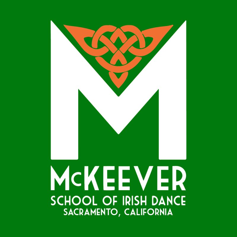 St. Patrick's Day McKeever Shirt - Adults Sizes, Shirt and Sweatshirt by McKeever School of Irish Dance Gear