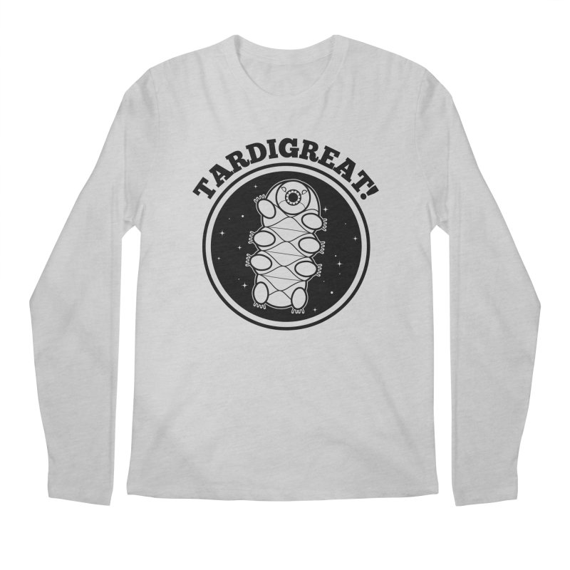 TardiGreat! Men's Regular Longsleeve T-Shirt by mckibillo's Artist Shop