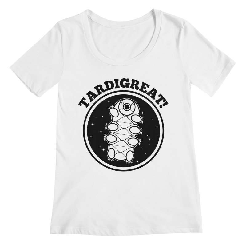 TardiGreat! Women's Regular Scoop Neck by mckibillo's Artist Shop