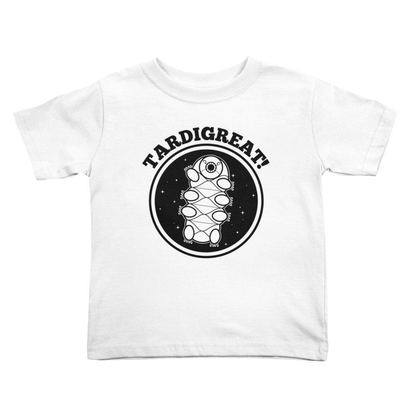TardiGreat! Kids Toddler T-Shirt by mckibillo's Artist Shop