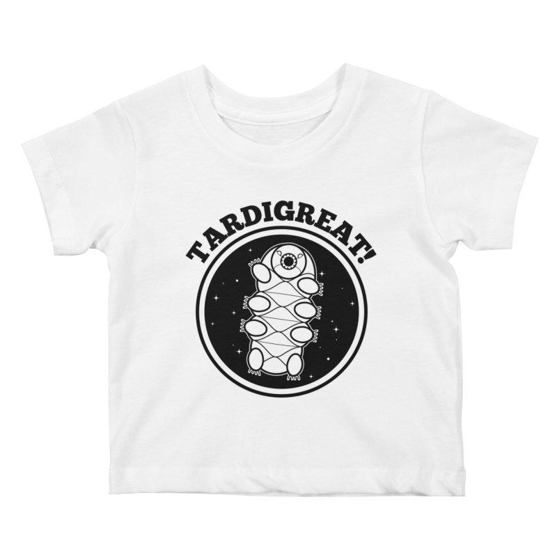TardiGreat! Kids Baby T-Shirt by mckibillo's Artist Shop