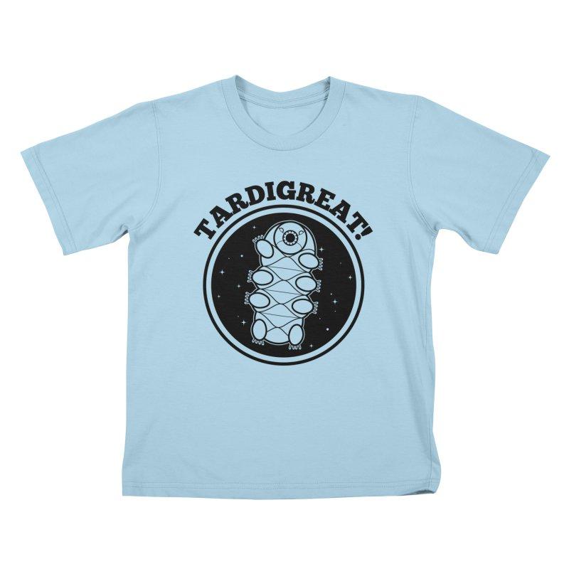 TardiGreat! Kids T-Shirt by mckibillo's Artist Shop