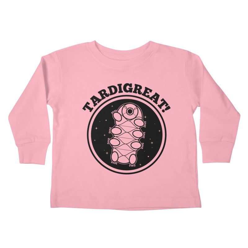 TardiGreat! Kids Toddler Longsleeve T-Shirt by mckibillo's Artist Shop