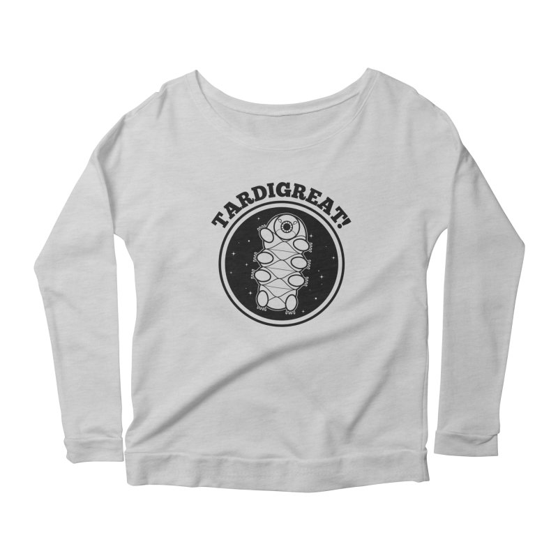 TardiGreat! Women's Scoop Neck Longsleeve T-Shirt by mckibillo's Artist Shop