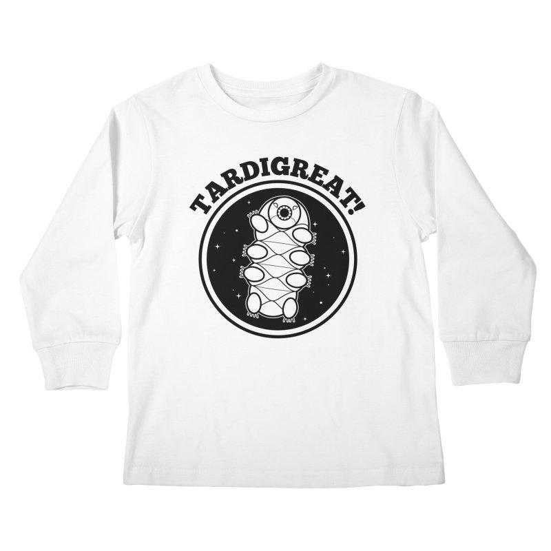 TardiGreat! Kids Longsleeve T-Shirt by mckibillo's Artist Shop