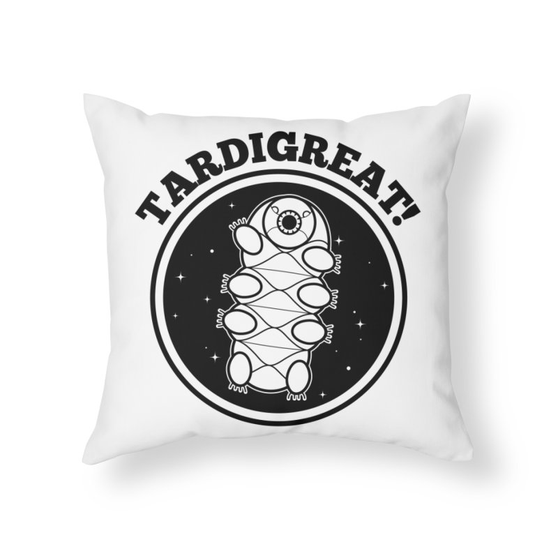 TardiGreat! Home Throw Pillow by mckibillo's Artist Shop