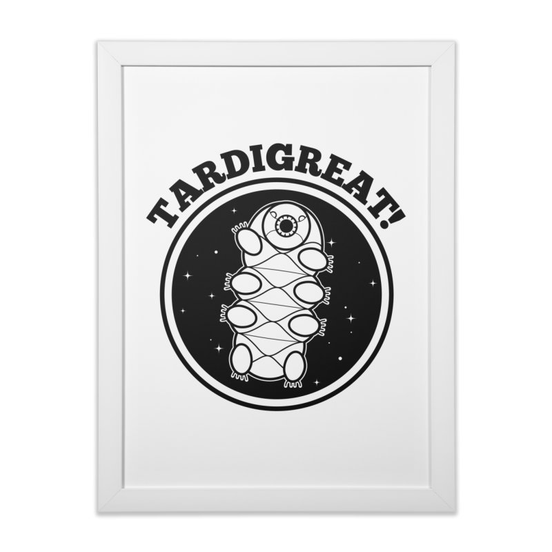 TardiGreat! Home Framed Fine Art Print by mckibillo's Artist Shop