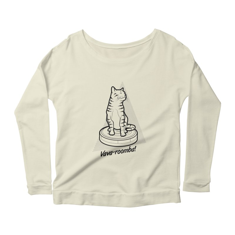 Vava-Roomba! Women's Scoop Neck Longsleeve T-Shirt by mckibillo's Artist Shop