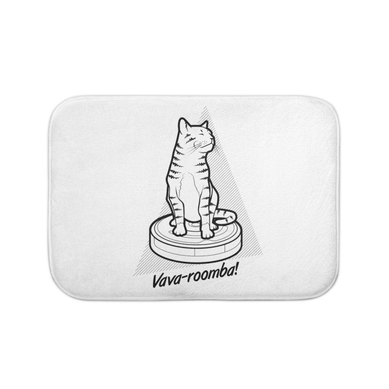 Vava-Roomba! Home Bath Mat by mckibillo's Artist Shop