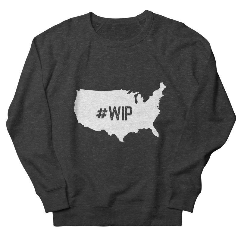 #WIP Women's French Terry Sweatshirt by mckibillo's Artist Shop